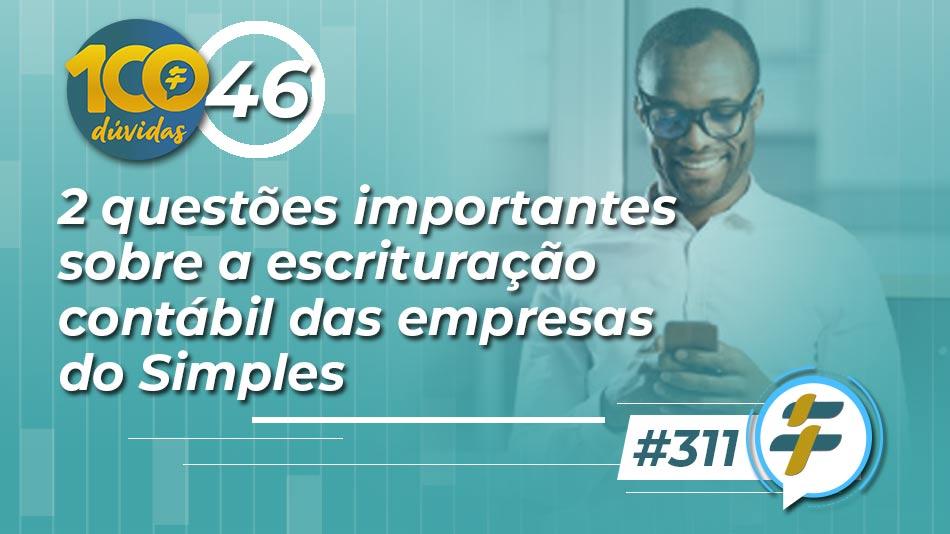 2-questoes-importantes-sobre-a-escrituracao-contabil-das-empresas-do-simples